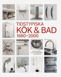 Tidstypiska Kök & Bad 1880-2000