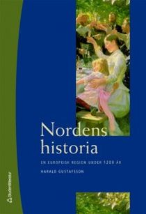 Nordens historia: en europeisk region under 1200 år