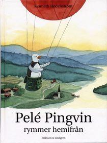 Pelé Pingvin rymmer hemifrån