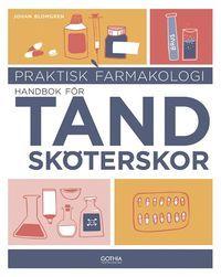 Praktisk farmakologi : Handbok för tandsköterskor