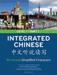 Integrated Chinese Level 1 Part 1 (simplified) - Workbook