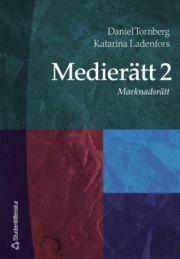 Medierätt. 2, Marknadsrätt