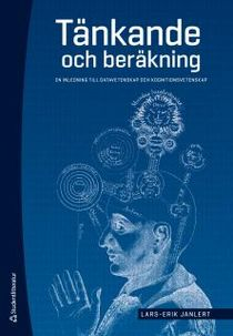 Tänkande och beräkning - En inledning till datavetenskap och kognitionsvetenskap