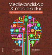 Medielandskap & mediekultur - en introduktion till medie- och kommunikationsvetenskap
