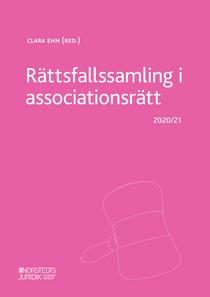 Rättsfallssamling i associationsrätt : 2020/21