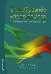 Grundläggande vetenskapsteori - för psykologi och andra beteendevetenskaper