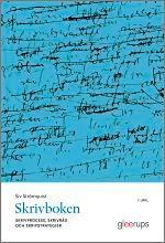 Skrivboken : Skrivprocess, skrivråd och skrivstrategier
