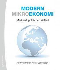 Modern mikroekonomi : marknad, politik och välfärd