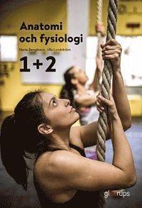 Anatomi och fysiologi 1+2, elevbok