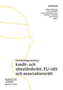 Författningssamling i kredit- och obeståndsrätt, EU-rätt och associationsrätt : 2019/20