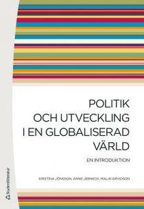 Politik och utveckling i en globaliserad värld : en introduktion