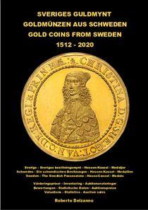 Sveriges Guldmynt 1521-2019