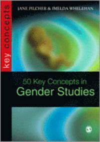 50 Key Concepts in Gender Studies