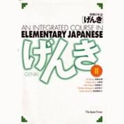 GENKI - an integrated course in Elementary Japanese II