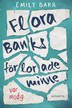 Flora Banks förlorade minne