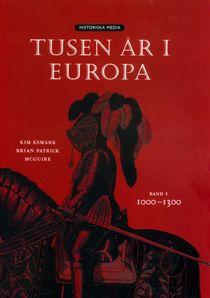 Tusen år i Europa. Bd 1, 1000-1300