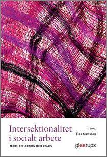 Intersektionalitet i socialt arbete