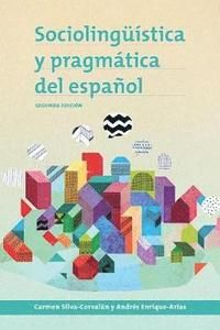 Sociolingüistica y pragmática del español