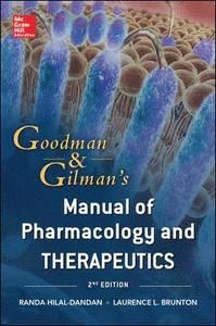 Goodman and Gilman Manual of Pharmacology and Therapeutics