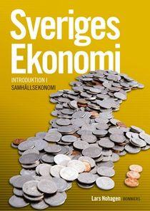 Sveriges Ekonomi - introduktion i samhällsekonomi