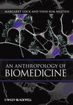 An Anthropology of Biomedicine