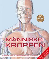 Människokroppen: den kompletta guiden till människans anatomi