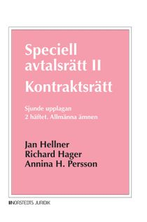 Speciell avtalsrätt II. Kontraktsrätt. 2 häftet : Allmänna ämnen