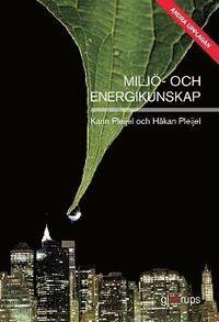Miljö- och energikunskap, 2:a upplagan