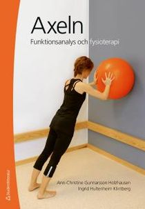 Axeln - Funktionsanalys och fysioterapi