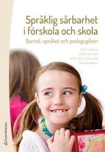 Språklig sårbarhet i förskola och skola