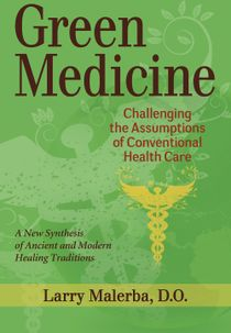 Green medicine - reconsidering our approach to healing
