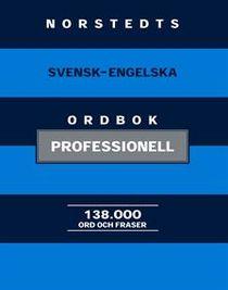 Norstedts svensk-engelska ordbok : professionell
