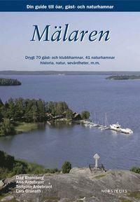 Mälaren : din guide till öar, städer och hamnar
