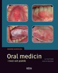 Oral medicin i teori och praktik