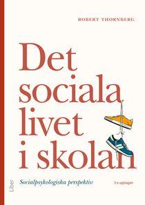 Det sociala livet i skolan