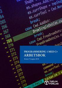 Programmering 1 med C# V2018 - Arbetsbok