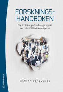 Forskningshandboken - För småskaliga forskningsprojekt inom samhällsvetenskaperna