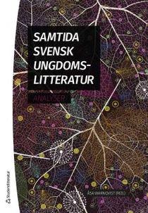 Samtida svensk ungdomslitteratur - Analyser