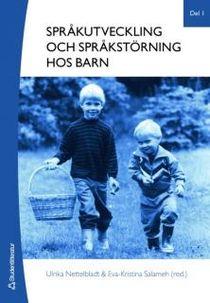 Språkutveckling och språkstörning hos barn - Del 1