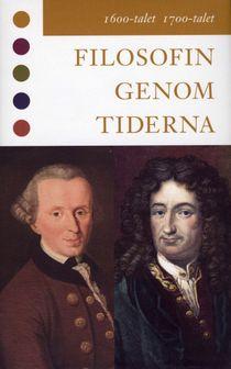 Filosofin genom tiderna. 1600-talet, 1700-talet : texter