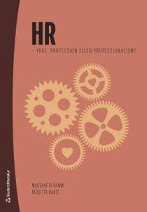 HR - yrke, profession eller professionalism?