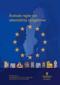Ändrade regler om säkerställda obligationer. SOU 2020:61 : Betänkande från Utredningen om ett nytt regelverk om säkerställda obl